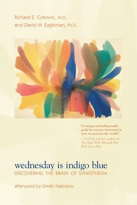 Wednesday Is Indigo Blue By Cytowic, Richard E./ Eagleman, David M., Ph.D./ Nabokov, Dimitri (AFT)
